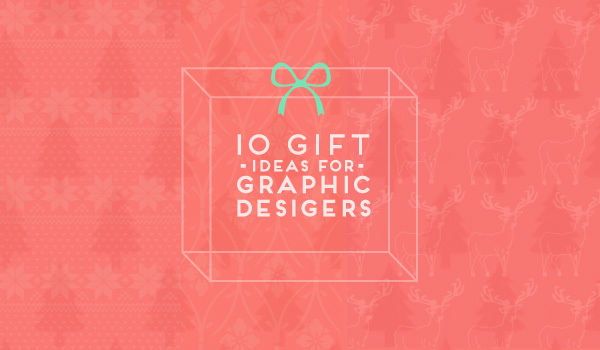 10 Gifts for Graphic Designers