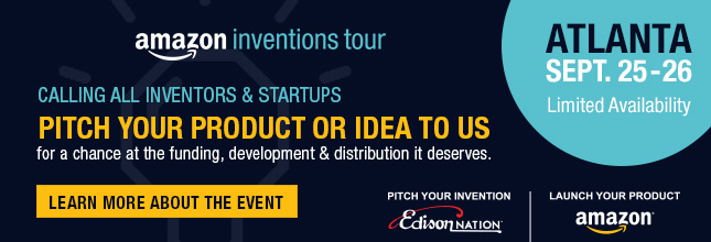 Do you have an invention idea that would be perfect for Amazon.com?  Amazon and Edison Nation want to hear it!